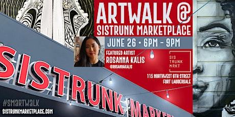 ARTWALK at Sistrunk Marketplace #SMArtWalk: Showcasing @RosannaKalis tickets