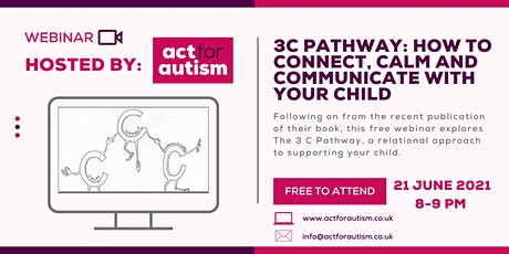 3C Pathway: How to connect , calm and communicate with your child tickets