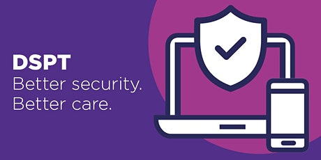 Introduction to the Data Security and Protection Toolkit (DSPT) - 07.07.21 tickets