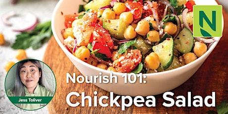 Nourish 101: Chickpea Salad tickets