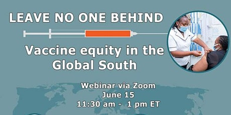 Leave no one behind: vaccine equity webinar on June 15 tickets
