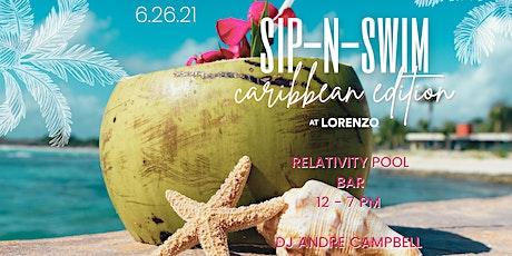 Caribbean SIP-N-SWIM at Lorenzo tickets