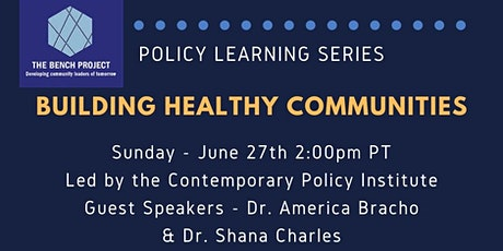 Policy Series - Building Healthy Communities tickets