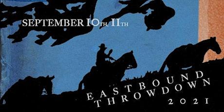Eastbound Throwdown 2021 tickets