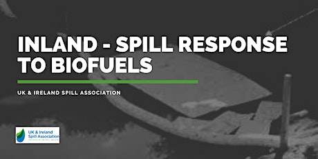 Inland - Spill response to biofuels tickets