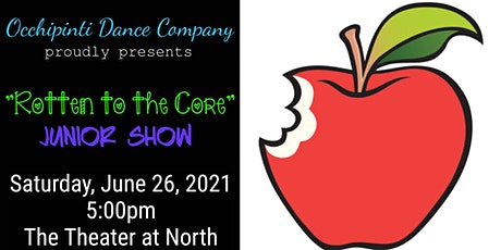 """Rotten to the Core"" Junior Dance Recital tickets"
