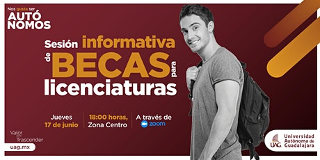 Sesión Informativa de Becas para Licenciaturas boletos