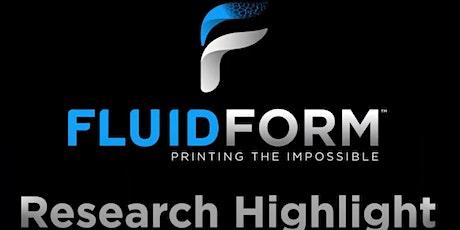 FluidForm Webinar Series #4: FRESH Research Spotlight tickets