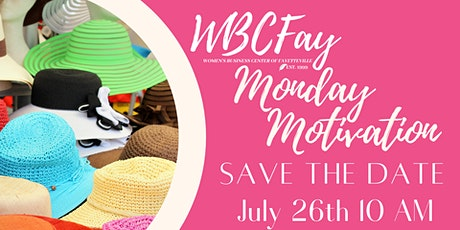 Monday Motivation | July Save The Date tickets