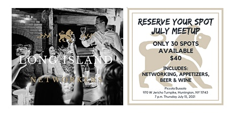 Long Island Networkers - July Meetup tickets