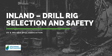 Inland – Drill rig selection and safety tickets