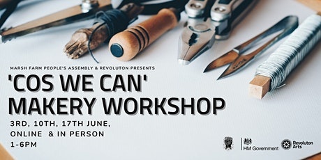 Coz We Can Makery Workshop tickets