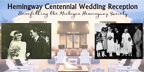 Hemingway Centennial Wedding Reception tickets