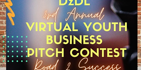 """3rd Annual Pitch Contest & Youth Conference """"Road 2 Success"""" tickets"""