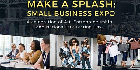 Make A Splash: Small Business Expo tickets