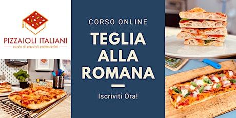 Corso Pizze in Teglia alla Romana (Online) biglietti