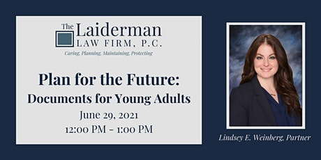 Plan for the Future: Documents for Young Adults Webinar tickets