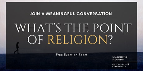 What's the Point of Religion? - A Meaningful Conversation tickets