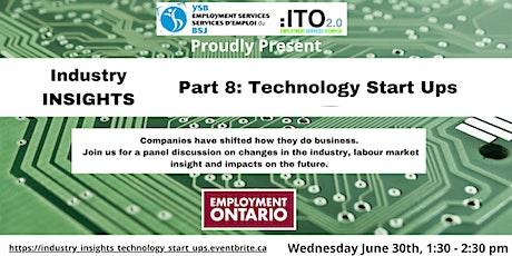 Industry Insights - Part 8 - Technology Start Ups tickets