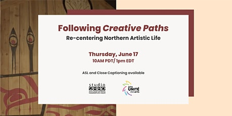 Following Creative Paths: Re-centering Northern Artistic Life tickets