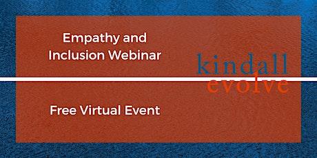 Empathy & Inclusion Webinar tickets