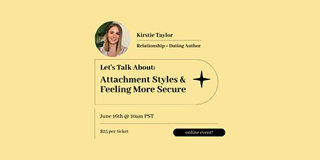 Let's Talk About: Attachment Styles and Feeling More Secure tickets