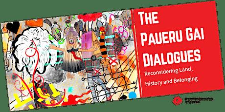 The Paueru Gai Dialogues #6 tickets
