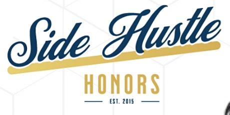 Side Hustle Honors tickets