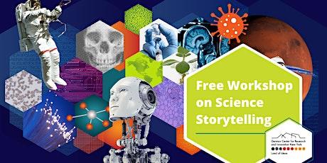 Science Storytelling Workshop tickets