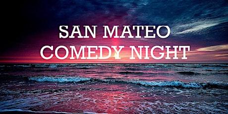 San Mateo, CA Comedy Show! tickets