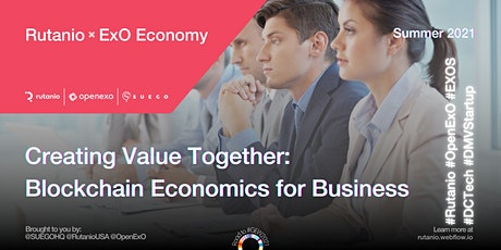 Creating Value Together: Blockchain Economics for Business tickets