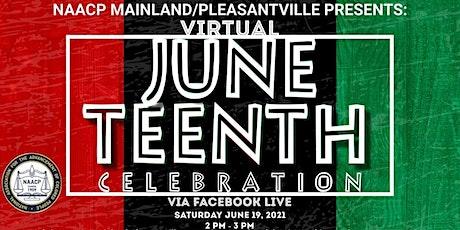 Mainland Pleasantville NAACP Juneteenth Celebration Webinar tickets