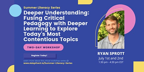 Summer Literacy Series: Fusing Critical Pedagogy w/ Learning (Ryan Sprott) tickets