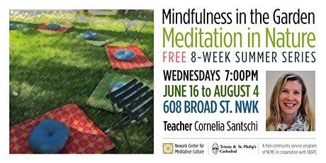 MINDFULNESS IN THE GARDEN: Meditation in Nature | 8-week summer series tickets