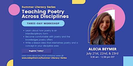 Summer Literacy Series: Teaching Poetry Across Disciplines (Alecia Beymer) tickets