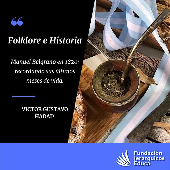 Imagen de Folklore e Historia- Manuel Belgrano en 1820: recordando sus últimos años