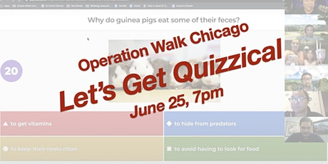 "Operation Walk Chicago's ""Let's Get Quizzical"" Virtual Pub Quiz Night tickets"
