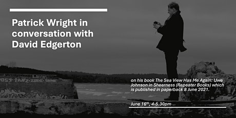 Patrick Wright in conversation with David Edgerton tickets