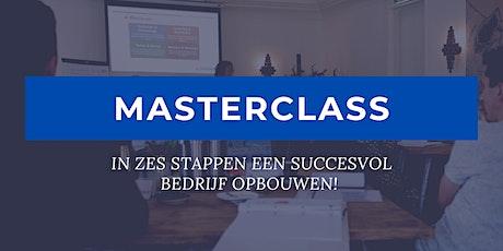 Masterclass In ZES stappen een succesvol bedrijf opbouwen! tickets