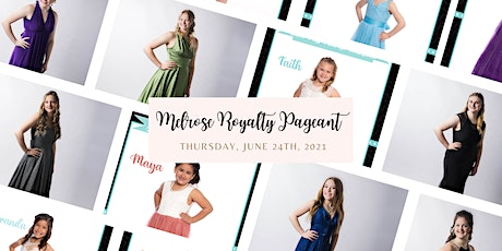 Melrose Royalty Pageant tickets