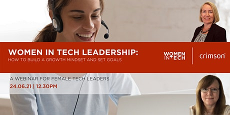 Women in  Tech Leadership:  How to Build a Growth Mindset and  Goal Setting tickets