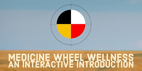 Medicine Wheel Wellness & Visioning tickets