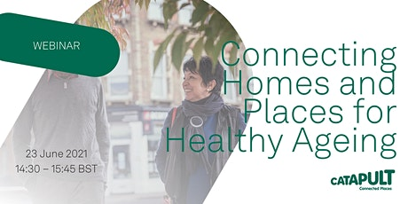 Connecting Homes and Places for Healthy Ageing tickets