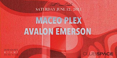 Maceo Plex & Avalon Emerson  @ Club Space Miami tickets