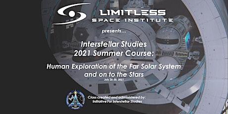 Interstellar Studies Summer Course tickets