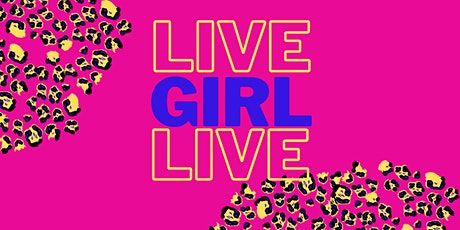 Live Girl Live-Girl's Conference tickets
