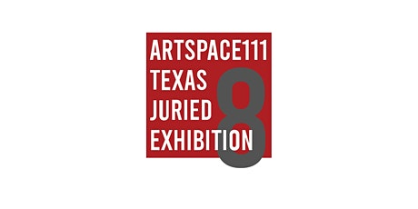 8th Annual Texas Juried Exhibition | Opening Reception tickets