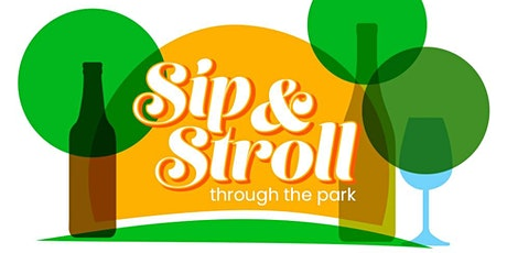Sip & Stroll in the Park tickets