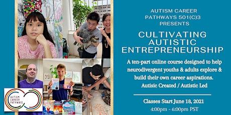 Cultivating Autistic Entrepreneurship tickets