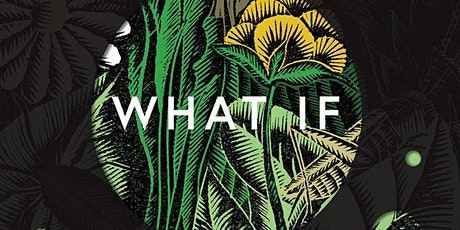 From What Is to What If: imagining a future, inspired by Rob Hopkins tickets